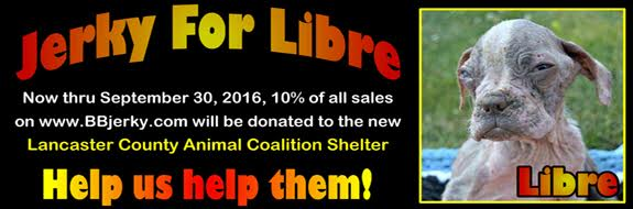 Jerky for Libre! Now through Sept. 30, 10% of all sales will be donated to the Lancaster County Animal Coalition Shelter